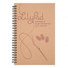 LilyPad Sewable Electronics Kit Guidebook: BOK-14270